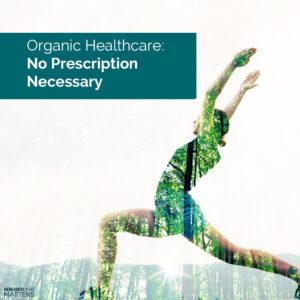 Week 1 Organic Healthcare No Prescription Necessary