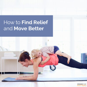 Week 2 How To Find Relief And Move Better