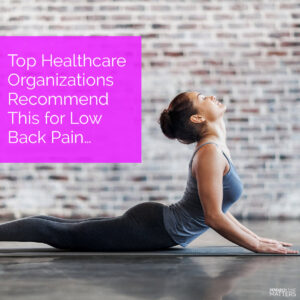 Week 1 Top Healthcare Organizations Recommend This For Low Back Pain (a)
