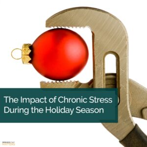 Week 1 The Impact Of Chronic Stress During The Holiday Season (a)