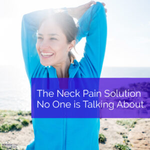 Week 3 The Neck Pain Solutions No One Is Talking About (a)