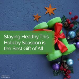Week 4 Staying Healthy This Holiday Seasing Is The Best Gift Of All (a)